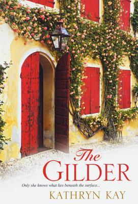 The Gilder by Kathryn Kay