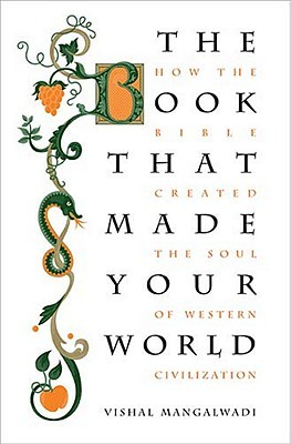 The book that made your world how the bible created the soul of 9964939 fandeluxe Choice Image