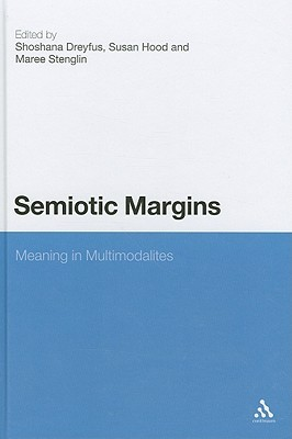 Semiotic Margins: Meaning in Multimodalities