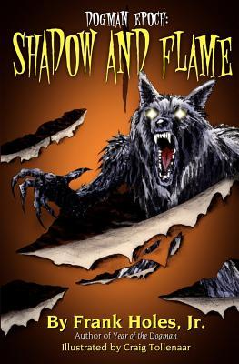 The Dogman Epoch: Shadow and Flame