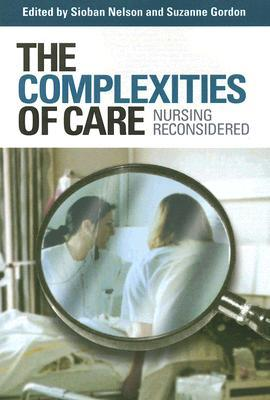 the-complexities-of-care-nursing-reconsidered