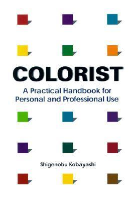 Colorist: A Practical Handbook for Personal and Professional Use
