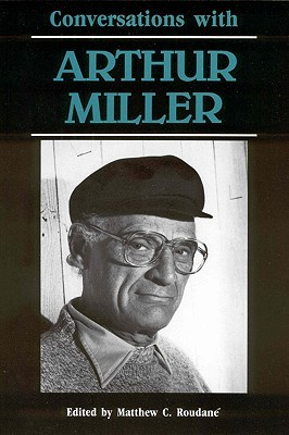 Conversations with Arthur Miller