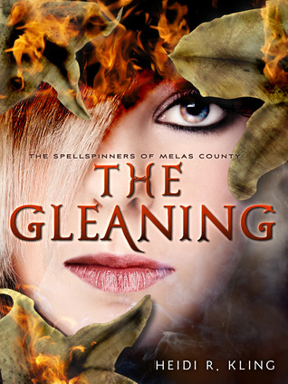 The Gleaning by Heidi R. Kling