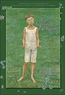 Children's Dreams: Notes from the Seminar Given in 1936-40