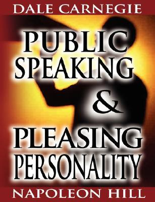 Public Speaking   & Pleasing Personality