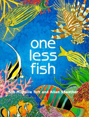 One Less Fish by Kim Michelle Toft