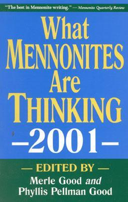 What Mennonite Are Thinking 2001