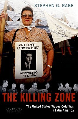 The Killing Zone by Stephen G. Rabe