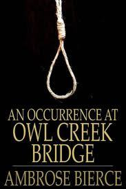 an occurrence at owl creek bridge literary analysis