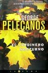 El jardinero nocturno by George Pelecanos