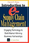 Introduction to e-Supply Chain Management: Engaging Technology to Build Market-Winning Business Partnerships (Resource Management)
