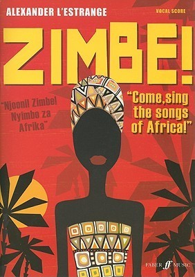 Zimbe!: Come Sing the Songs of Africa!, Vocal Score