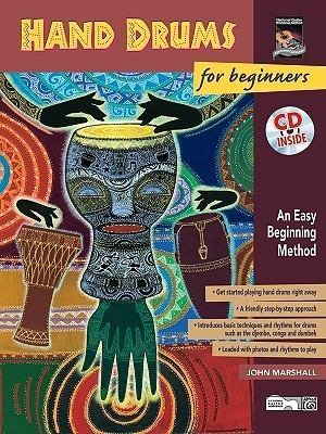 Hand Drums for Beginners: An Easy Beginning Method, Book & CD