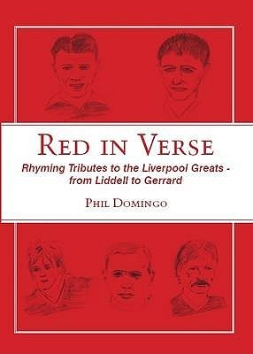 Red in Verse: Rhyming Tributes to the Liverpool Greats - From Liddell to Gerrard