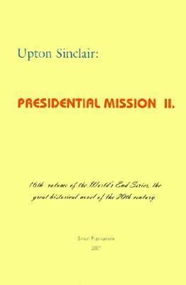 Presidential Mission II