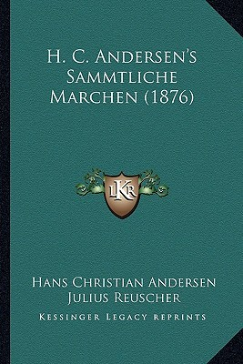 H. C. Andersen's Sammtliche Marchen (1876)