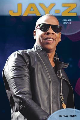 Jay-Z: Hip-Hop Mogul