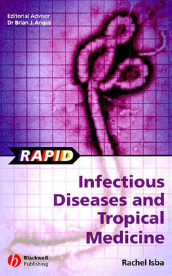 Rapid Infectious Diseases and Tropical Medicine