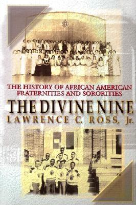 The Divine Nine by Lawrence C. Ross