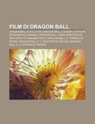 Film Di Dragon Ball: Dragonball Evolution, Dragon Ball Z Gaiden: Saiyajin Zetsumetsu Keikaku
