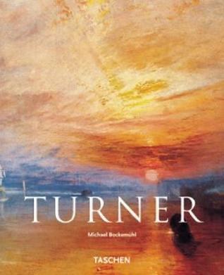 J.M.W. Turner, 1775-1851 by Michael Bockemühl