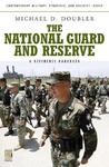 The National Guard and Reserve: A Reference Handbook