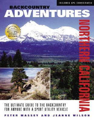 backcountry-adventures-northern-california-the-ultimate-guide-to-the-backcountry-for-anyone-with-a-sport-utility-vehicle