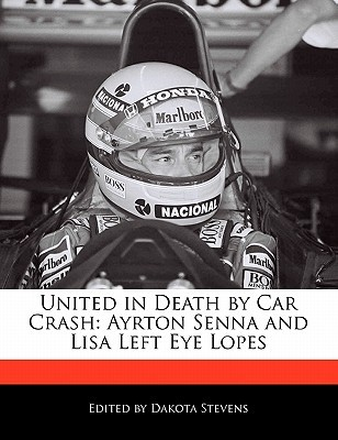 United in Death by Car Crash: Ayrton Senna and Lisa Left Eye Lopes