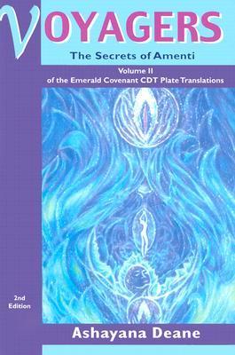 Voyagers II: Secrets of Amenti - Volume II of the Emerald Covenant CDT Plate Translations