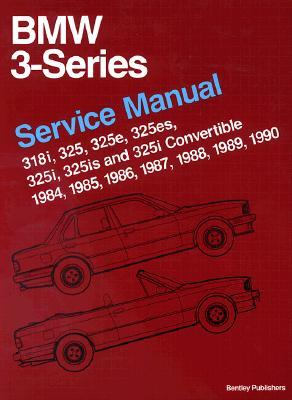 bmw 3 series e30 service manual 1984 1990 318i 325 325e rh goodreads com bentley publishers manual bentley publishers audi a4 service manual