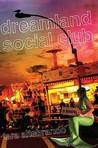 Dreamland Social Club by Tara Altebrando