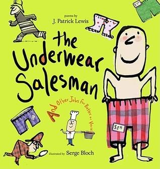 Underwear salesman: underwear salesman par J. Patrick Lewis