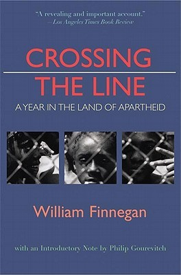 Crossing the Line: A Year in the Land of Apartheid