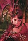 Nell Gwynne's Scarlet Spy