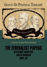 The Federalist Papers (Giants of Political Thought)