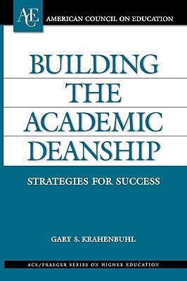 Building the Academic Deanship: Strategies for Success