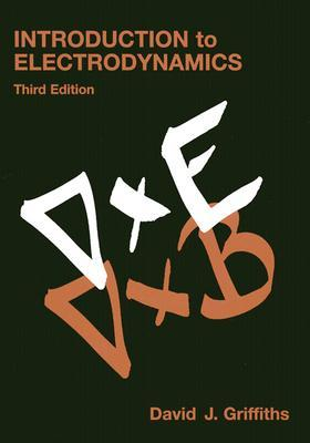 Introduction to electrodynamics by david j griffiths 145292 fandeluxe Image collections