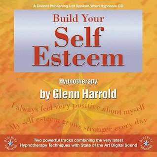 Build Your Self Esteem por Glenn Harrold 978-1901923261 PDF iBook EPUB