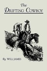 The Drifting Cowboy by Will James