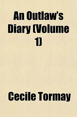 An Outlaw's Diary (Volume 1)