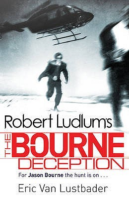 The Bourne Deception by Eric Van Lustbader
