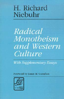 radical monotheism and western culture supplementary essays  947325