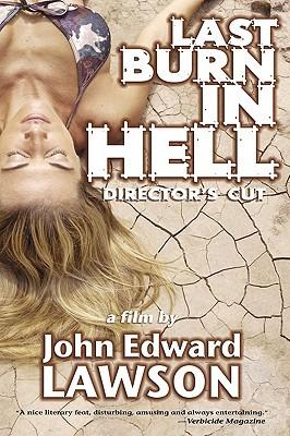 Last Burn in Hell: Director's Cut