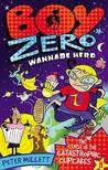 The Curse of the Catastrophic Cupcakes (Boy Zero Wannabe Hero #3)