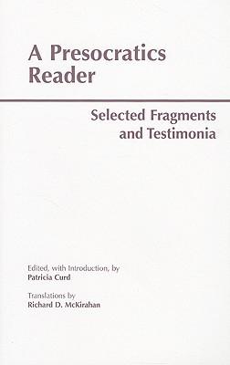 A Presocratics Reader by Patricia Curd