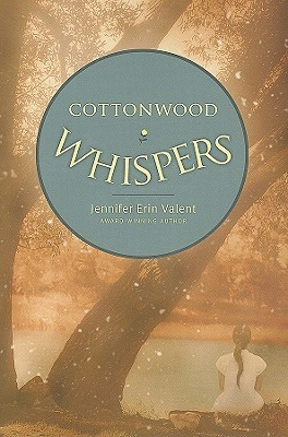 Cottonwood Whispers (Jessilyn Lassiter, #2)