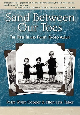 Sand Between Our Toes: The Tybee Island Family Photo Album