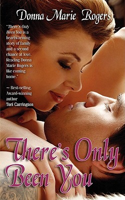 There's Only Been You (Jamison Family, #1)