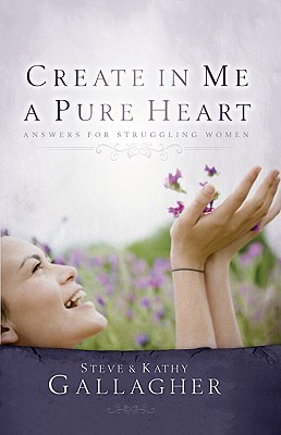 create-in-me-a-pure-heart-answers-for-struggling-women